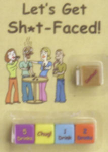 Let's Get Shit Faced Dice Game